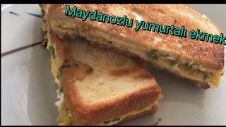 Maydanozlu yumurtalı ekmek(sahur için -pratik tarifler)