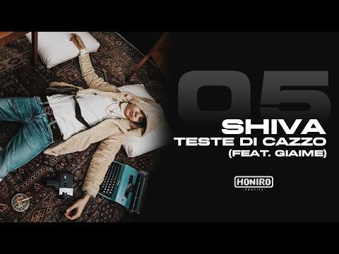 SHIVA - 05 - TESTE DI CAZZO (feat. GIAIME - prod by ENEMIES)