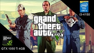 GTA 5 Various Settings On GTX 1050 Ti I3 4150 8GB