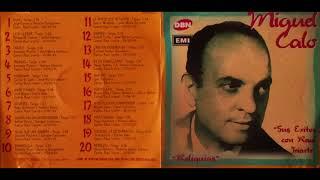 Miguel Caló - Sus éxitos con Raúl Iriarte - CD Completo