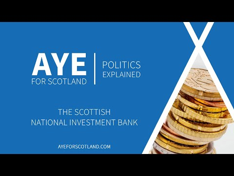 Scottish National Investment Bank | Explained!
