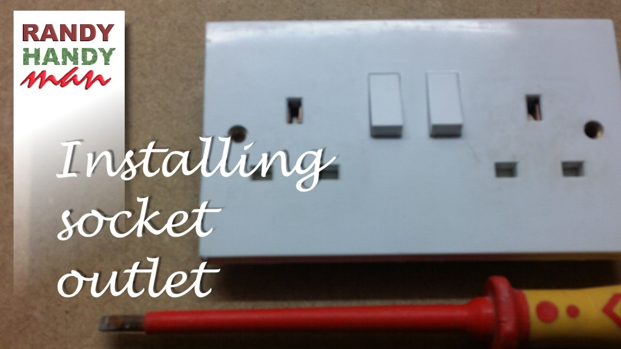 Installing An Electrical Socket Outlet Video How To Wire Double Wiring Uk