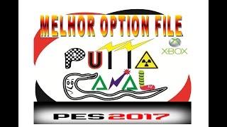 MELHOR OPTION FILE PES 2017 -XBOX 360