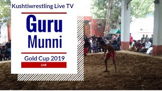 Live 🔴   Guru Munni Gold Cup 2019 Live by Kushtiwrestling LiveTv
