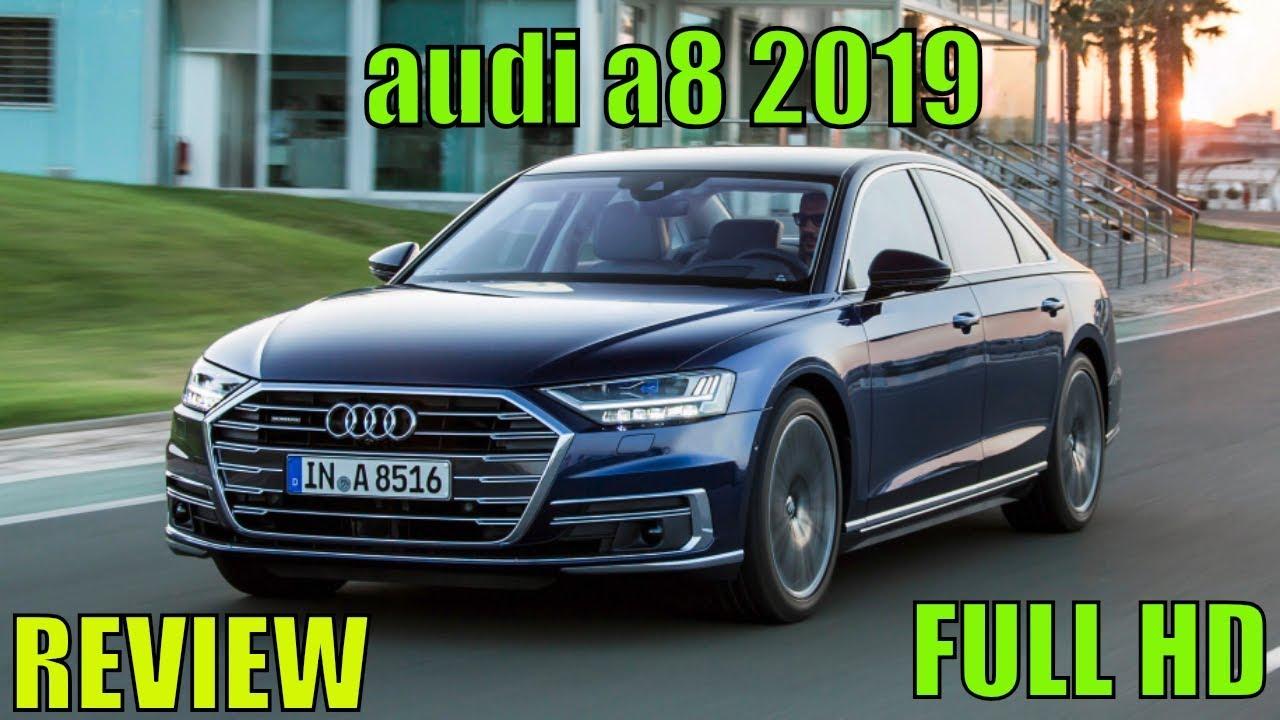 Audi A8 2019 New 2019 Audi A8 Sedan Interior Exterior