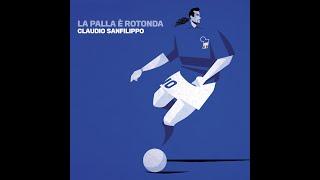 Claudio Sanfilippo - La palla è rotonda