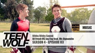 DJ Fresh VS Jay Fay feat. Ms Dynamite - Dibby Dibby Sound | Teen Wolf 4x03 Music [HD] Mp3