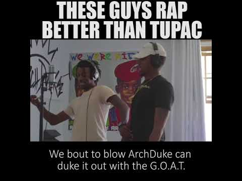 Archduke Do Stuff: These Guys Rap Better than Tupac!