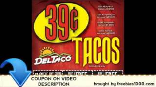 Del Taco Coupons - Del Taco Printable Coupons(, 2012-01-14T01:45:20.000Z)