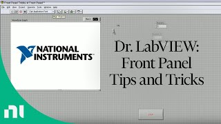 Dr. LabVIEW: Front Panel Tips and Tricks