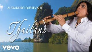 Download Lagu Alexandro Querevalú - Thailand mp3