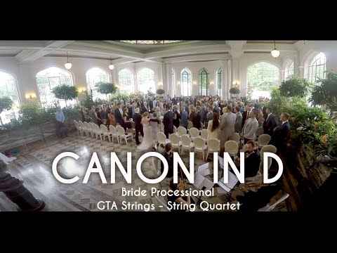 Canon in D - Wedding Processional  - String Quartet