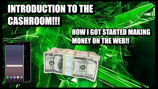 Introduction to the cashroom & how i make money online!!
