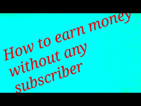 How to Make MONEY on Youtube WITHOUT any Subscribers!360p