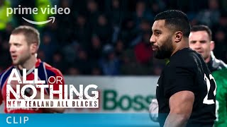 All or Nothing: New Zealand All Blacks - Clip: Pressure Moments | Prime Video