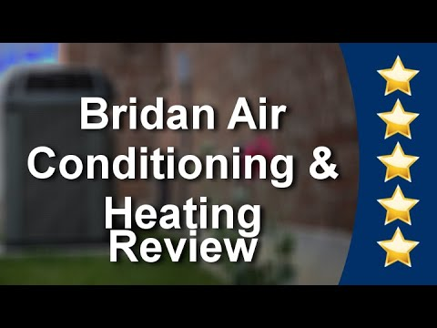 Heating Repair Company Valrico – Bridan Air Conditioning & Heating Marvelous 5 Star Review