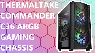thermaltake Commander C36 Gaming Chassis