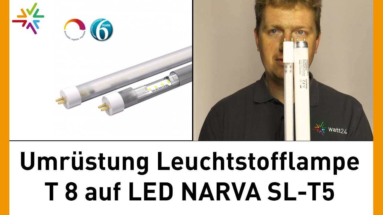 professionelle Umrüstung T8 Leuchtstofflampe auf LED-Tube NARVA SL-T5 [watt24-Video Nr. 114] - YouTube