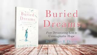 Buried Dreams by Lindsey R. Dennis