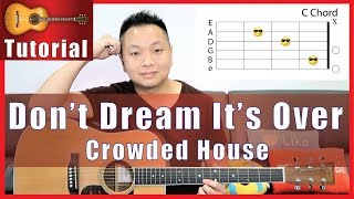 "How to Play ""Don't Dream It's Over"" on Guitar 