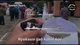 Xaluna Feat Nia Kecil - Tamu Undangan    Lyrick