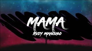 Rudy Mancuso - Mama (Lyrics)