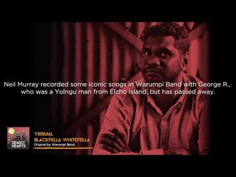 Yirrmal - Blackfella Whitefella (From the album Deadly Hearts)
