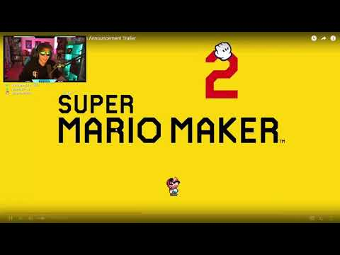 ELRUBIUS reacciona a el trailer de SUPER MARIO MAKER 2 HD