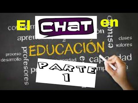 El CHAT En EDUCACIÓN: Objetivos, Definiciones, Ventajas Y Desventajas  (Serie 1/3)