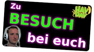 ZU BESUCH BEI EUCH // Let´s Play Hay Day #007 [German/Deutsch iOS Android PC HD]
