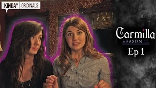 "Carmilla | Season 2 | Episode 1 | ""Brave New World"""