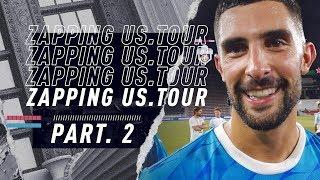 OM US TOUR : Le Zapping ?Partie 2