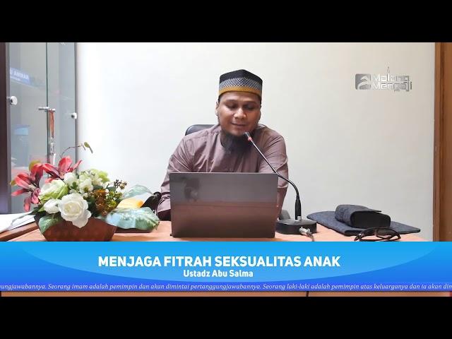 MEMELIHARA FITRAH SEKSUALITAS ANAK