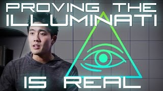 Proving the Illuminati is Real!(To all you crazy conspiracy theorist out there: You can stop now. It's been proven... Huge thank you to Justin Chon for coming through! Check out his channel: ..., 2014-11-21T23:51:58.000Z)