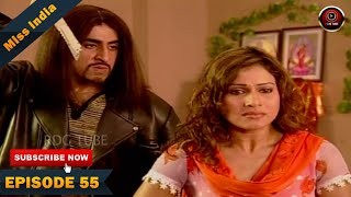 MISS INDIA TV SERIAL EPISODE 55 | SHILPA SHINDE | PAKHI HEGDE | DD National