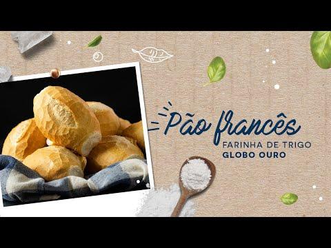 Pão Francês — Farinha de Trigo Globo Ouro