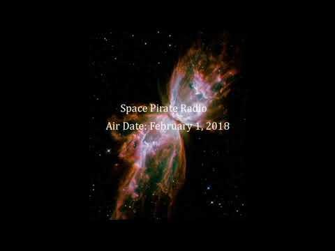 Space Pirate Radio (Air Date: February 1, 2018)