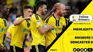 MATCH HIGHLIGHTS | Burton Albion 1-0 Doncaster Rovers