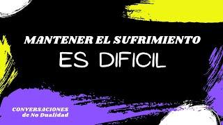 3a Conversación con Aurelio López • Dualidad - No Dualidad