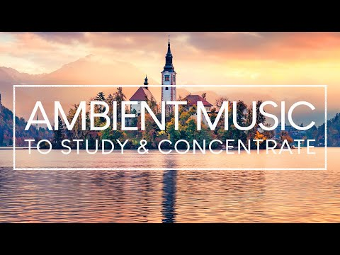 relaxing-music-for-studying-and-concentration---4-hours-of-ambient-study-music