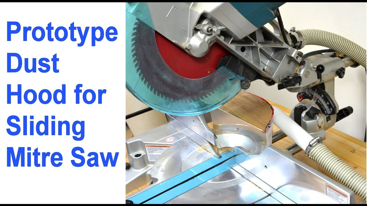 Making a Dust Hood for Sliding Mitre Saw