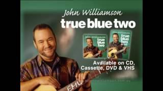 JOHN WILLIAMSON - TRUE BLUE 2 15