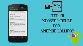 [TOP 10] Xposed Modules for Android Lollipop