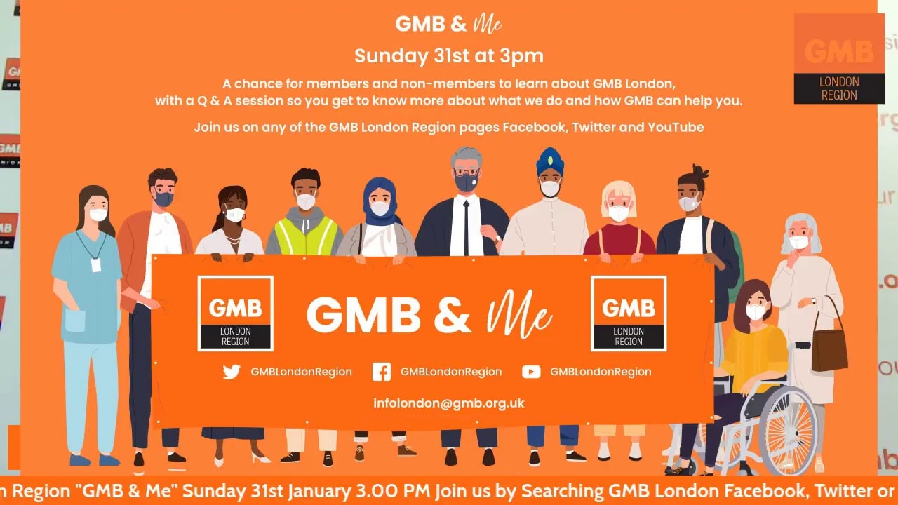 GMB & Me by GMB London Region Sunday 31st December