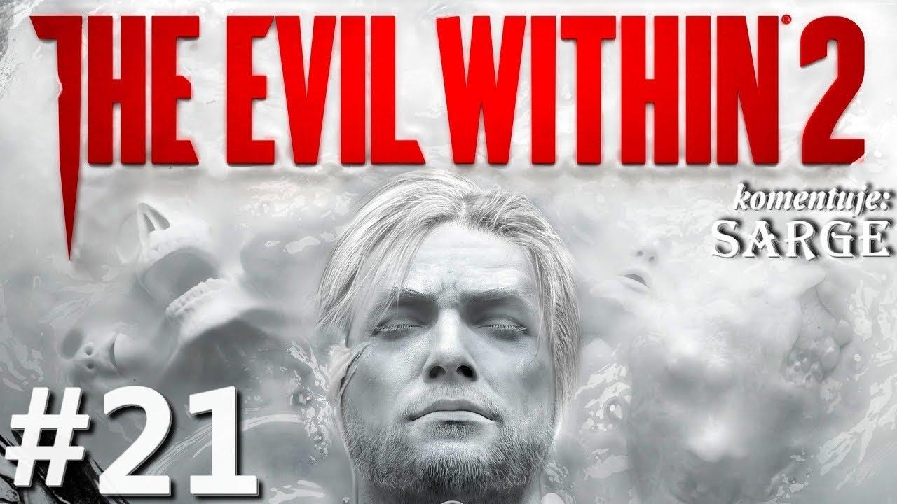 Zagrajmy w The Evil Within 2 odc. 21 – Pokręcone dzieła Stefano | Rozdział 7 [2/2]