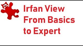 Irfan View | Basics to Expert | Hindi |Part 1