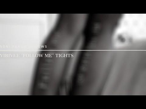 Virivee 'Follow Me' Tights