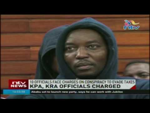 Ten KPA, KRA officials charged in conspiracy to evade taxes