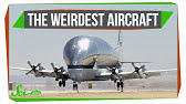5 Bizarre Aircraft That Pushed the Boundaries of Engineering