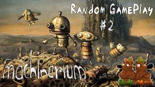 Random GamePlay [Machinarium] #2 CZ | 720p/HD